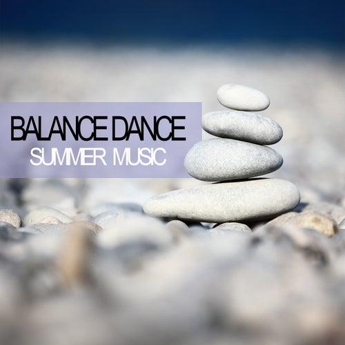 Balance Dance Summer Music von Various Artists