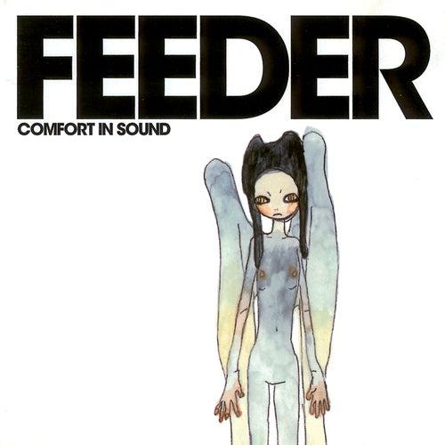 Comfort in Sound de Feeder