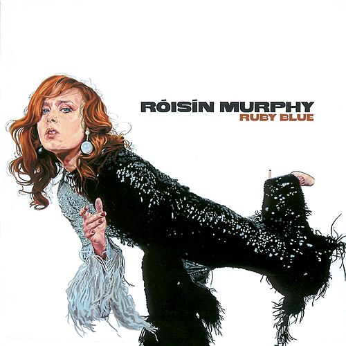 Ruby Blue von Roisin Murphy