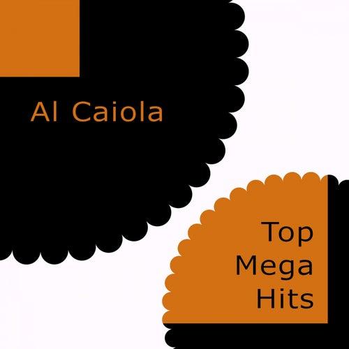 Top Mega Hits by Al Caiola