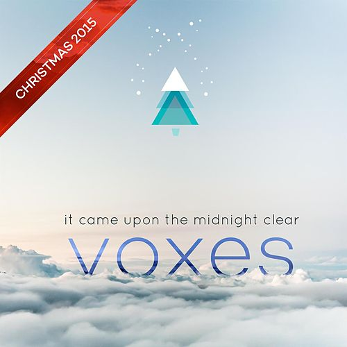 It Came Upon A Midnight Clear de The Voxes