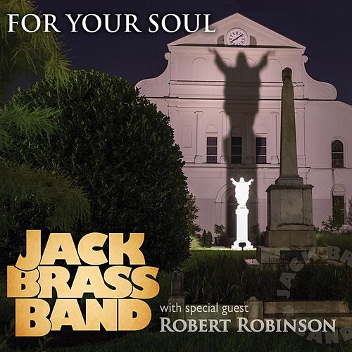 For Your Soul von Jack Brass Band