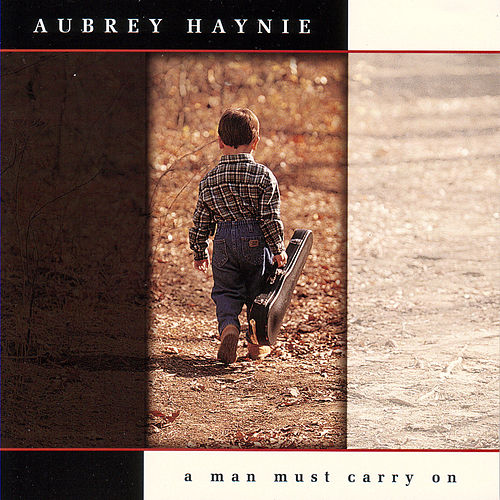 A Man Must Carry On by Aubrey Haynie