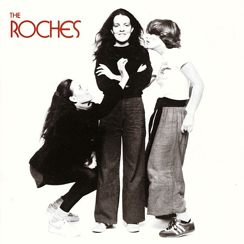 The Roches by The Roches