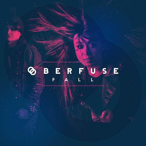 Fall - Single by Ooberfuse