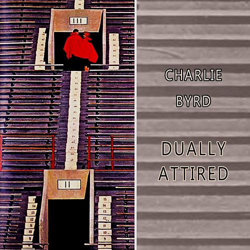 Dually Attired von Charlie Byrd