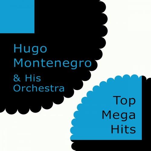 Top Mega Hits by Hugo Montenegro