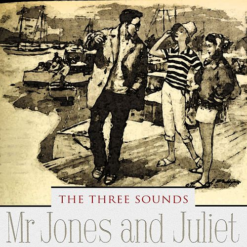 Mr Jones and Juliet by The Three Sounds