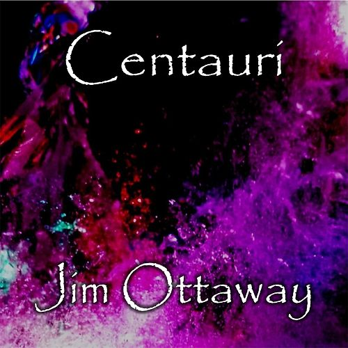 Centauri by Jim Ottaway