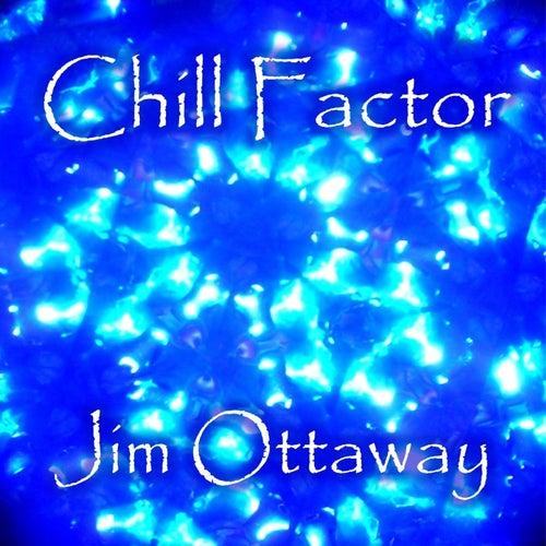 Chill Factor by Jim Ottaway