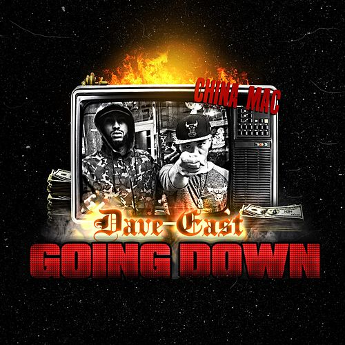 Going Down (feat. Dave East) by China Mac