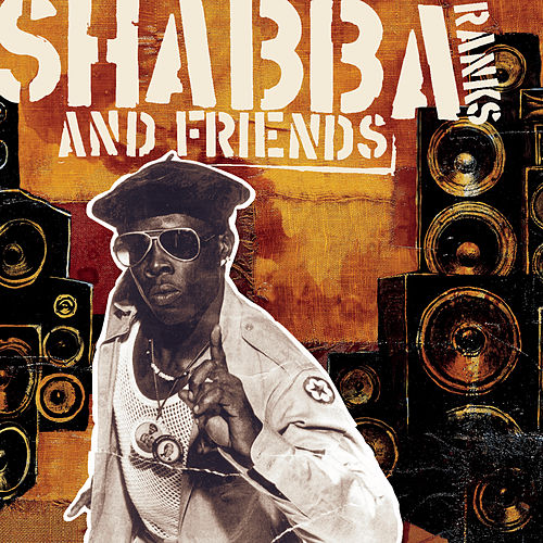 Shabba & Friends by Shabba Ranks