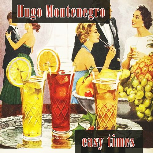 Easy Times by Hugo Montenegro