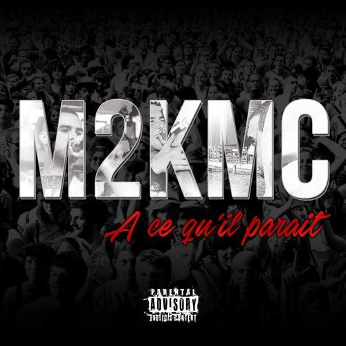 A ce qu'il parait by M2k'mc