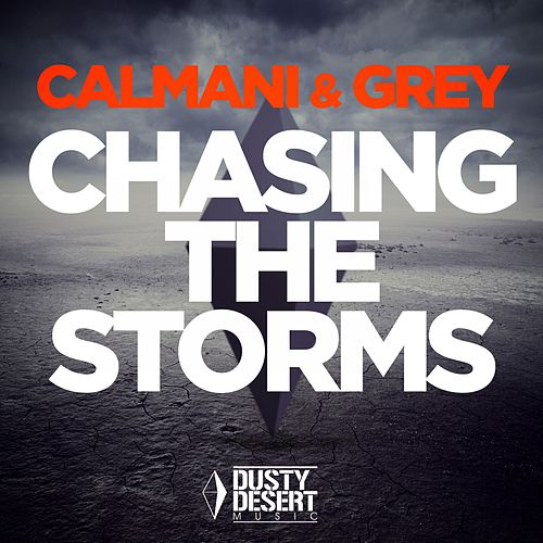 Chasing the Storms by Calmani