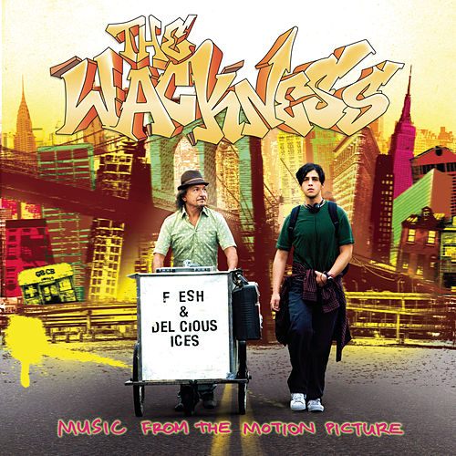 The Wackness - Music From The Motion Picture von Original Soundtrack