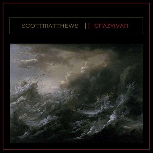 Crazy Ivan by Scott Matthews