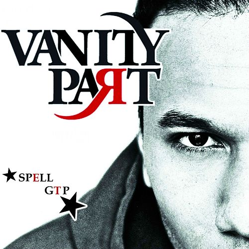 GTP (Vanity Part) by The Spell