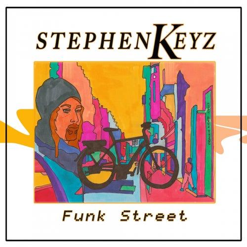 Funk Street de Stephen Keyz
