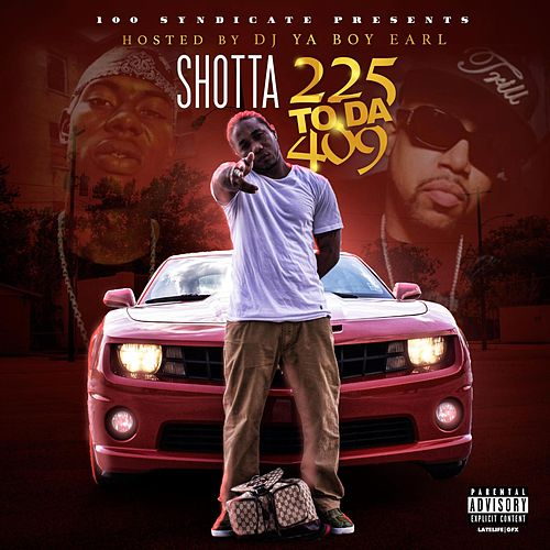 225 to da 409 (Hosted by DJ Ya Boy Earl) de Various Artists