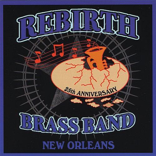 25th Anniversary by Rebirth Brass Band