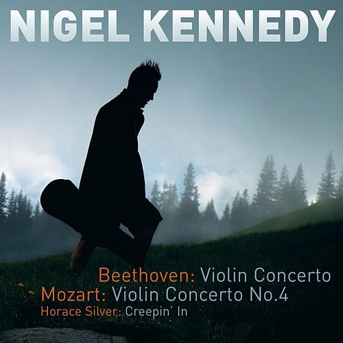Beethoven & Mozart: Violin Concertos by Nigel Kennedy