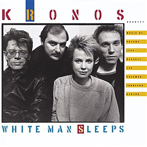 White Man Sleeps de Kronos Quartet