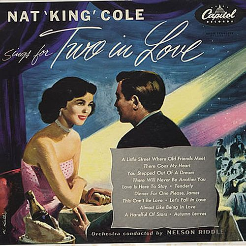Sings For Two In Love by Nat King Cole