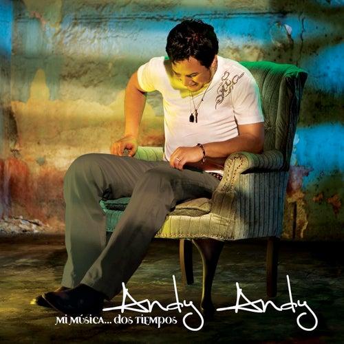 Mi Musica... Dos Tiempos de Andy Andy