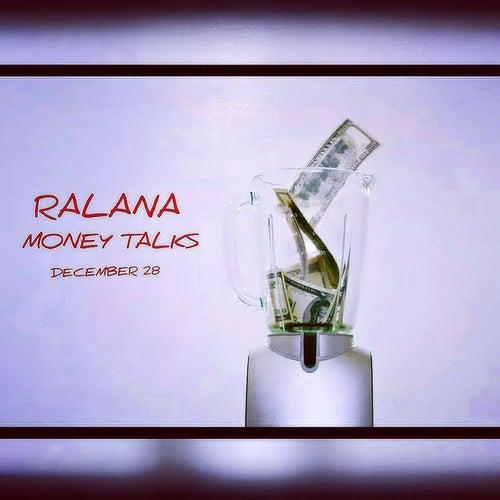 Money Talks by Ralana