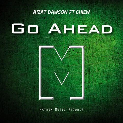 Go Ahead by Aizat Dawson