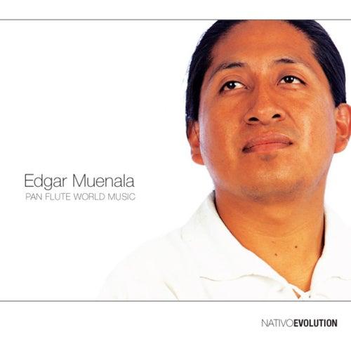 Evolution Pan Flute World Music by Edgar Muenala
