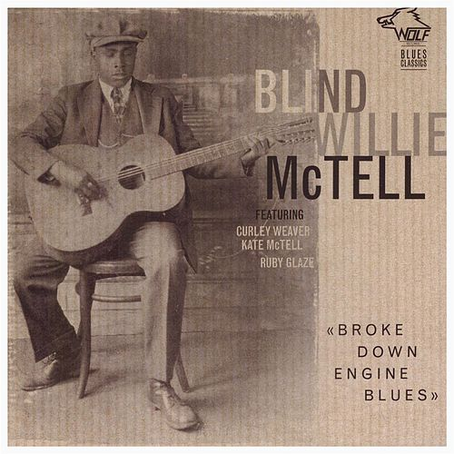 Broke Down Engine Blues de Blind Willie McTell