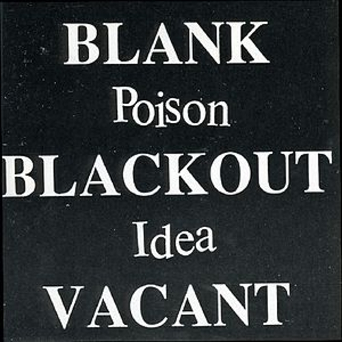 Blank Blackout Vacant von Poison Idea