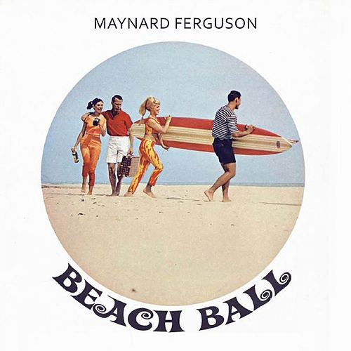 Beach Ball von Maynard Ferguson Chris Connor