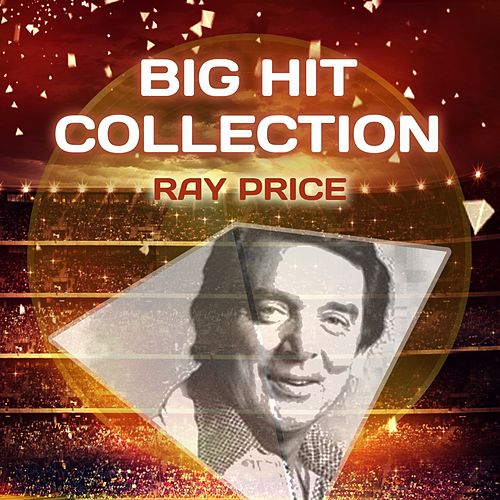 Big Hit Collection by Ray Price