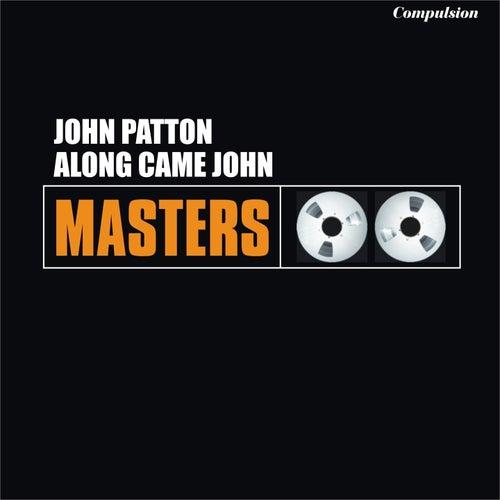 Along Came John de John Patton