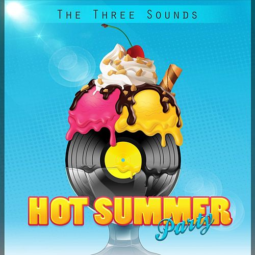 Hot Summer Party by The Three Sounds