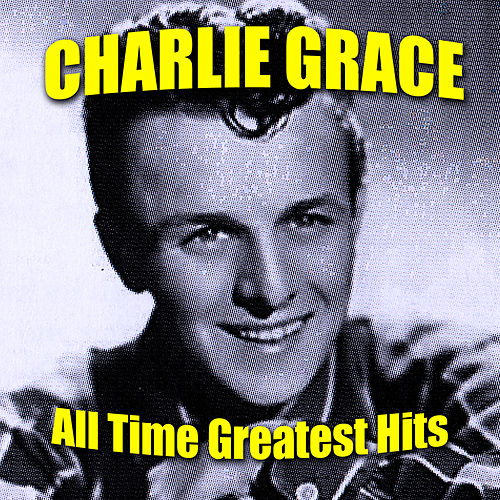 All Time Greatest Hits de Charlie Gracie