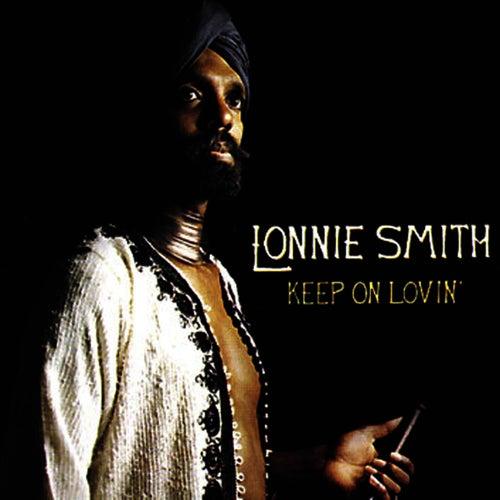Keep on Lovin' von Dr. Lonnie Smith