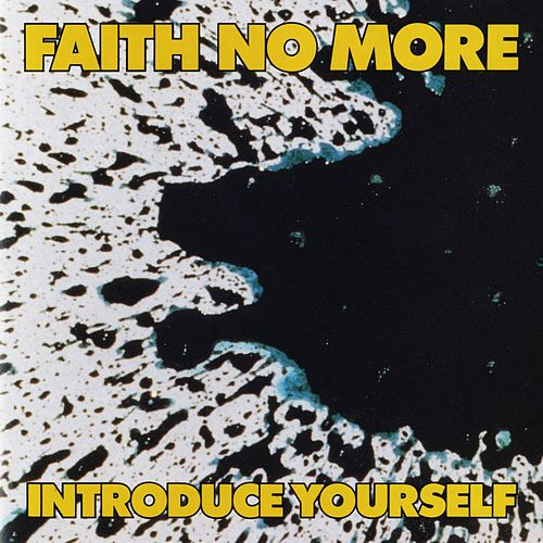 Introduce Yourself von Faith No More