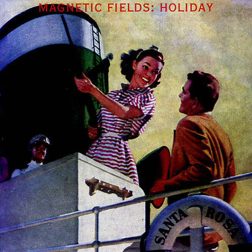 Holiday de The Magnetic Fields