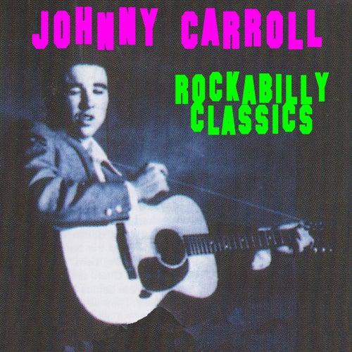 Rockabilly Classics by Johnny Carroll