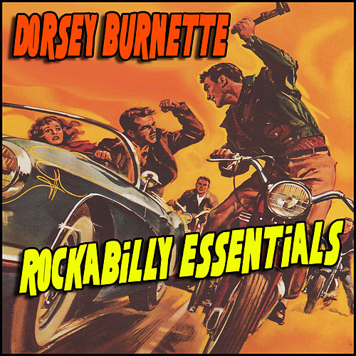 Rockabilly Essentials by Dorsey Burnette