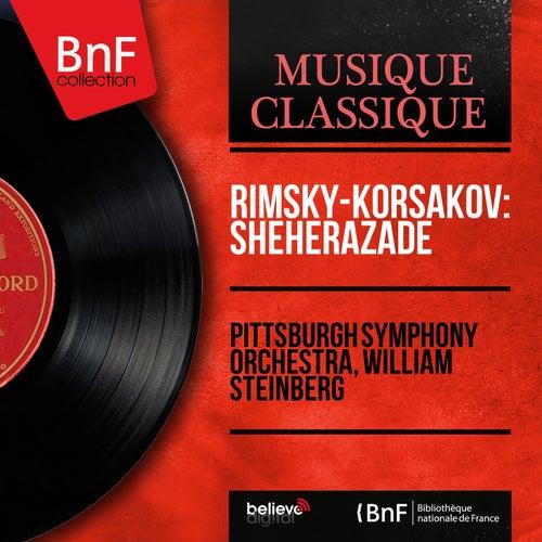 Rimsky-Korsakov: Shéhérazade (Mono Version) von Pittsburgh Symphony Orchestra