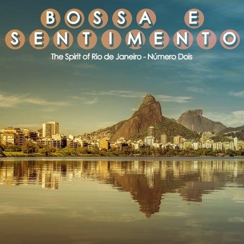 Bossa e Sentimento, Número Dois (The Spirit of Rio de Janeiro) de Various Artists