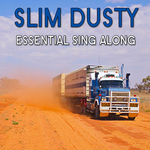 Essential Sing Along van Slim Dusty