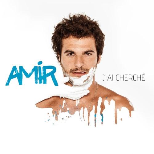 J'ai cherché de Amir