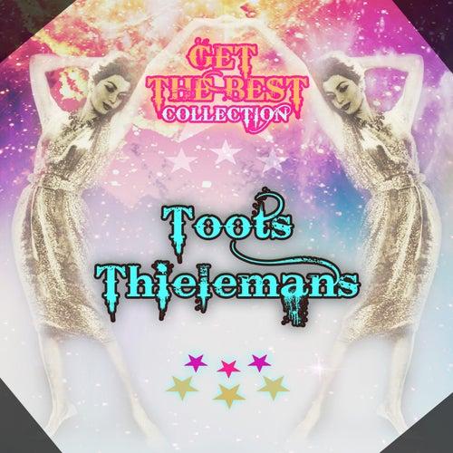 Get The Best Collection von Toots Thielemans