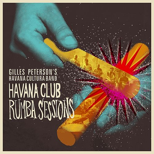 Havana Club Rumba Sessions de Gilles Peterson